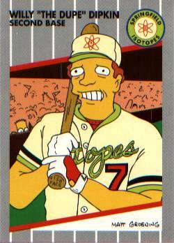 "Willy ""The Dupe"" Dipkin - Springfield Isotopes"